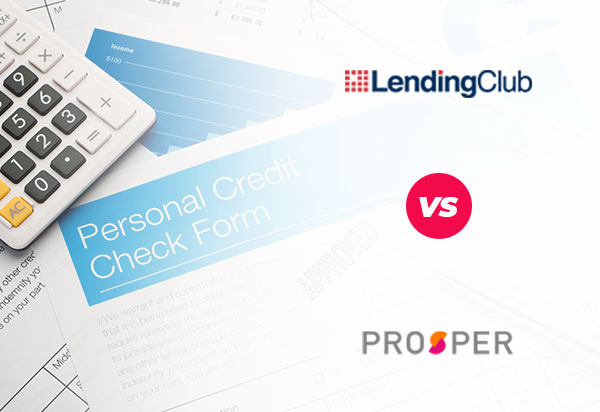 Lending Club vs. Prosper: Which Lender is Best for You?