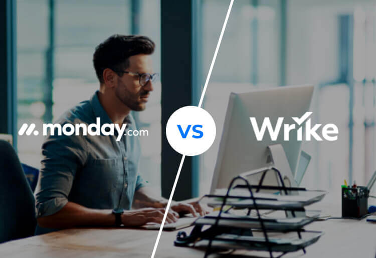 monday.com VS Wrike: Which is a Better Project Management Software?