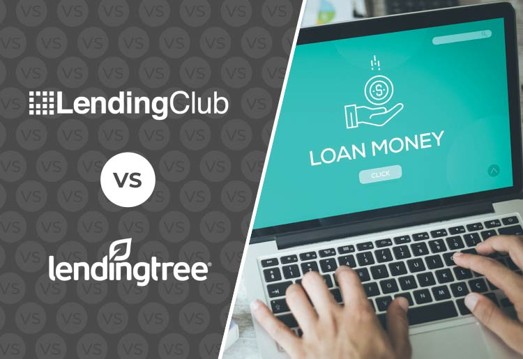 LendingTree or Lending Club? Find the best personal loan for you.